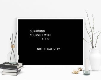 Surround Your Self With Inspiring Beings Printable Wall Art, Instant Download Poster, Surround Wall Decor, Typography Poster