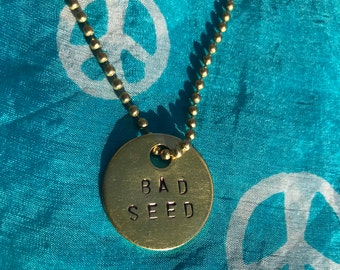 Bad Seed- Hand-Stamped Long Chain Necklace