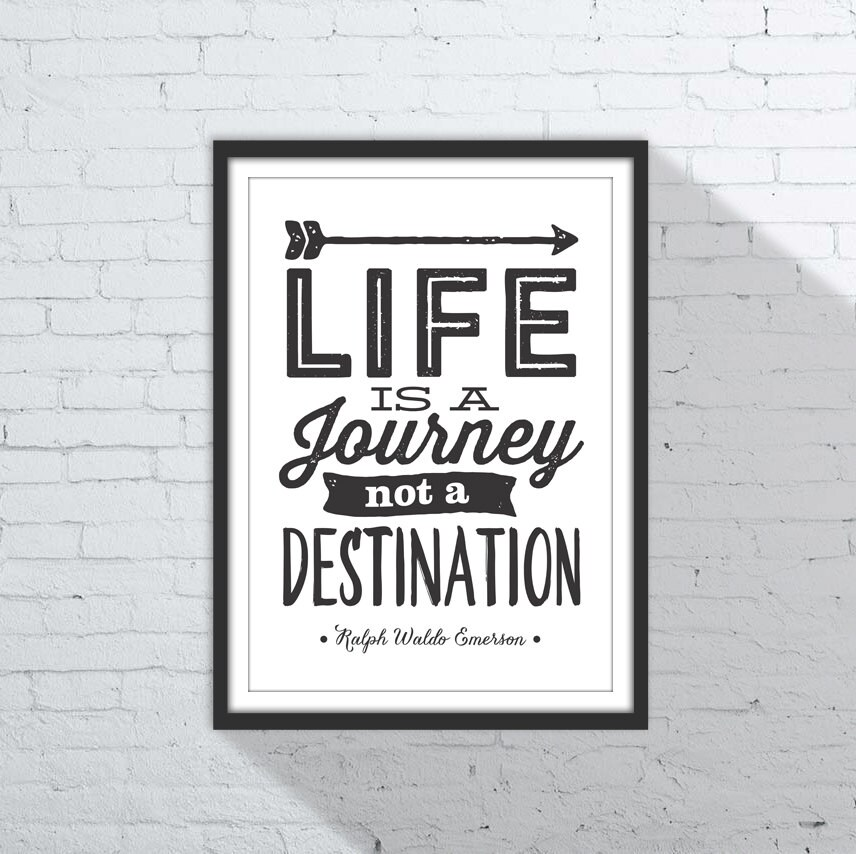Ralph Waldo Emerson Life Is A Journey Not A
