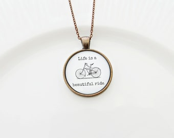 Life Is A Beautiful Ride Handcrafted Pendant Necklace
