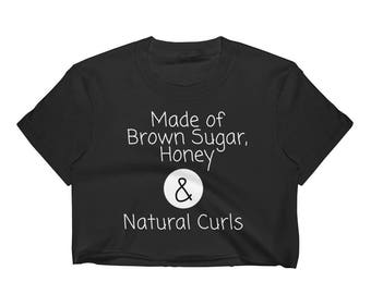 Brown Sugar, Honey & Natural Curls' Women's Crop Top