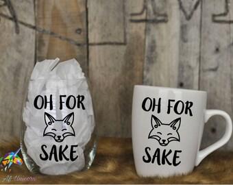 Wine Glass- Oh for Fox Sake - christmas gift - Coffee Mug