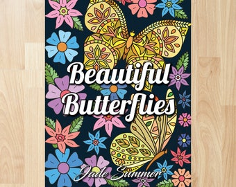 Beautiful Butterflies by Jade Summer (Coloring Books, Coloring Pages, Adult Coloring Books, Adult Coloring Pages, Coloring Books for Adults)