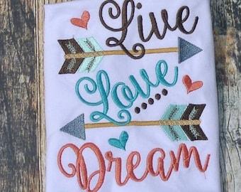 Live love Dream arrow, Embroidery sayings, arrow embroidery, Embroidery design 4x4 5x7 6x10 socuteappliques, arrows, little girl big dreams