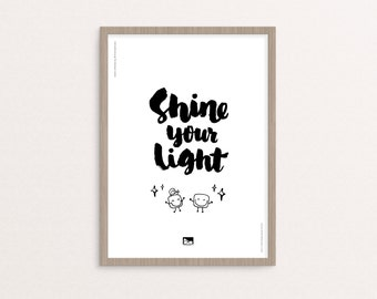 "Hand-lettering - Digital Printable - ""Shine Your Light"" Quote - 8x10 / A4 - Instant Download"