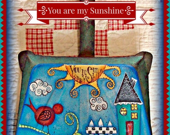 Apple Tree Cottage Original Design E Pattern  - You are my Sunshine