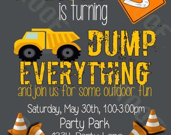 Dump Everything Construction Personalized Kids Party Invitation w/ FREE 3x5 insert! (Printable Digital File)