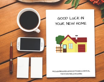 Good Luck In Your New Home #RoughNeighbourhood #ASBOCentral #AffordableHousing|New Home Card|Good Luck Card|Moving Card|RudeCard|Insult