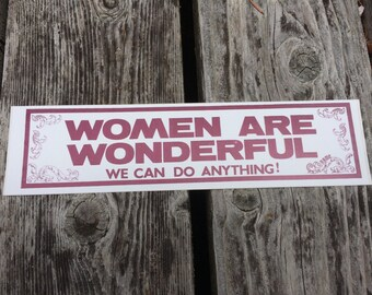 WOMEN ARE WONDERFUL - Vintage Feminist Bumper Sticker