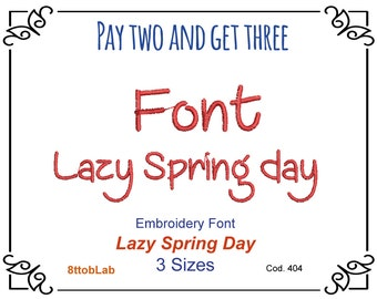 Embroidery lazy spring day Font 2 3 4 inch