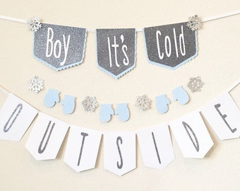 Boy its cold outside,baby its cold outside, banner,winter baby shower,winter wonderland, winter onderland, birthday