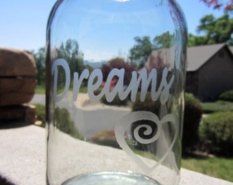 Mason Jar, Dreams Etched Mason jar, Quart Jar