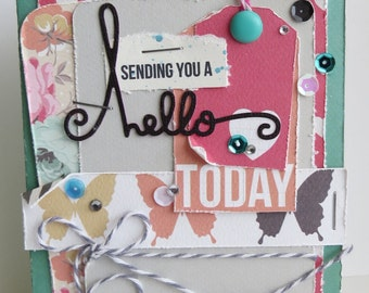 Sending You a Hello Today - {greeting card and envelope}