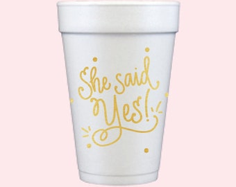 Foam Cups | She Said Yes! (gold)