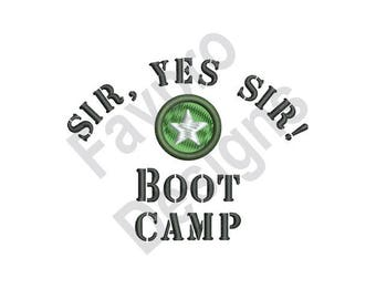 Yes Sir Boot Camp - Machine Embroidery Design