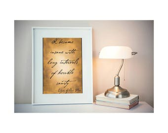 Poe Quote, Art Print, Edgar Allan Poe, Insane, Sanity, Instant Download, Personal Use Only