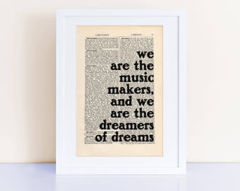 We Are The Music Makers Print on an antique page, typography poster, Willy Wonka Quote gift