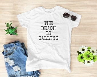 The beach is calling shirt top tumblr hipster shirt slogan shirt graphic tee women workout tshirt cool tee shirt women t shirt size S M
