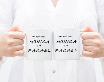 Friends TV Show, Rachel to my Monica, Monica to my Rachel, Friends, Best Friend Gift, Friends Mug, Best Friends, Friends TV Show Mug, MD399B