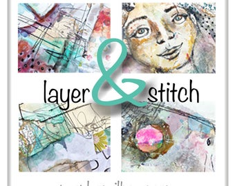 Layer and Stitch - Online Art Journaling Class - Digital Download - Instant Access