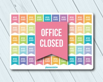 Office Closed Planner Stickers - Office Closed Stickers - Work - Business - Flag Sticker - Erin Condren Life Planner - Matte or Glossy
