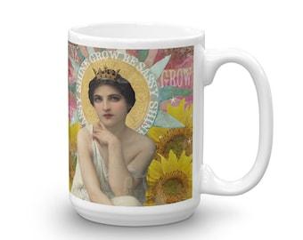 Shine, Grow, Be Sassy Inspirational Digital Collage Coffee Mug