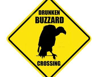 Drunken Buzzard Crossing Metal Sign 12x12