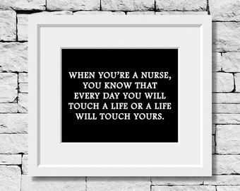 Nurse Quote, Nursing Quote, Nurse Print, Nursing Print, Nursing Student, Quotes for Nurses, Nurse Quote Print, Nursing Quotes, Nurse Quotes