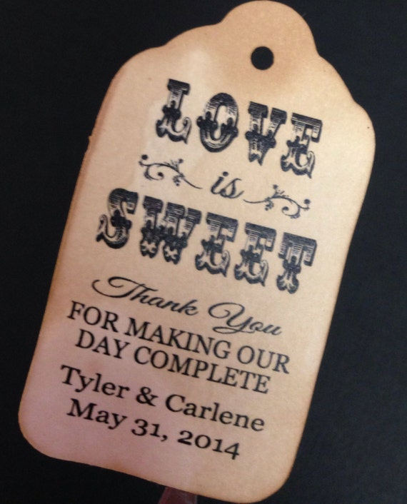 Love is Sweet Thank you for Making Our Day Complete 100 MEDIUM Personalized Wedding Favor