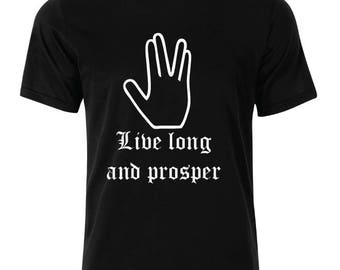 Live long and prosper T-Shirt - available in many sizes and colors