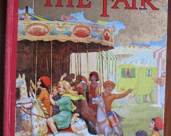 My Picture Book of the Fair - Vintage Children's Book - Fun Fairs, Circus stories