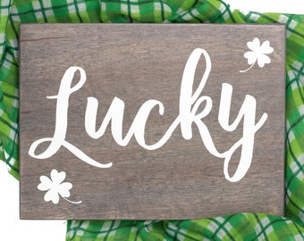 lucky wood sign - st patricks day wood sign  - st patricks day decor - lucky wooden sign - st patricks day wooden sign - rustic wood sign