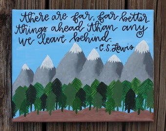 There Are Far Better Things Ahead Canvas Quote Art Mountain Forest Landscape Painting Calligraphy
