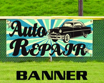 Auto Repair Old Vintage Business Advertising Promotional Vinyl Banner Sign