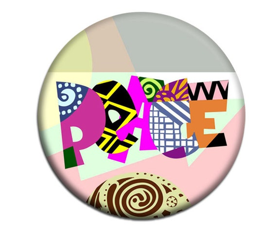 Art Magnet Peace,  Kids Fridge Magnets, Fridge Art, Typography Art Magnet, 2. 25 inches diameter and 0.25 inches thick, Christmas Ideas