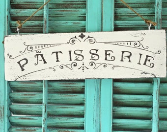 French Patisserie Wooden Sign Handmade Shabby Chic Distressed Home Kitchen Decor White and Black Wall Art