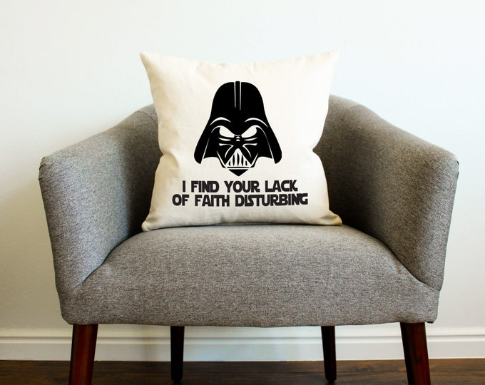 "Star Wars Darth Vader ""Lack of Faith"" Pillow - Star Wars Kids Decor, Star Wars Men Gift, Father's Day Gift"