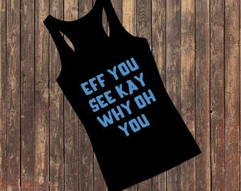 eff you tank top