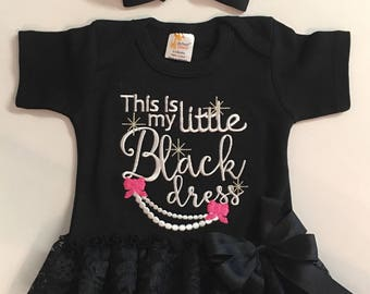 Newborn Baby Girl This is My Little Black Dress Bodysuit with Attached Lace Ruffle Skirt, Baby Girl Clothes Baby Girl Coming home outfit