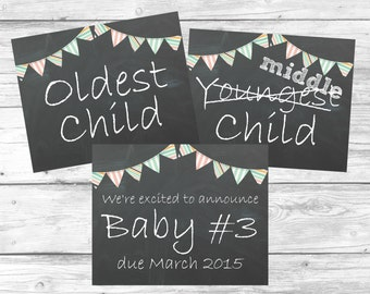 Set of 3 Printable Pregnancy Announcents - Chalkboard Signs - Oldest, Middle Baby #3 - Photo Prop