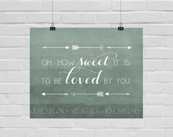 How Sweet It Is Sage Wall Art -  8x10 - DIY Printable - INSTANT DOWNLOAD