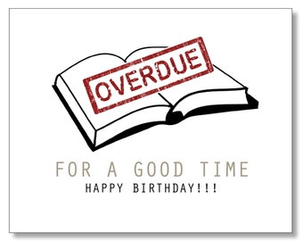 Funny Hilarious Awesome Birthday Card. Book Lover Card. Library Card. Book Worm Card - Reading Card - Librarian Birthday - Fiction Lover
