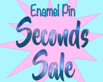 SECONDS SALE! Enamel pins at a discounted price