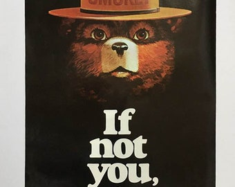 Vintage Smokey Bear Poster / If Not You, Who? / Original 70's Poster