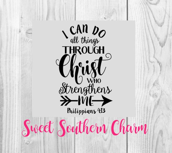 I Can Do All Things Through Christ Wallpaper: Phil 4:13 SVG SVG File SVG Files Verse Svg Bible Verse