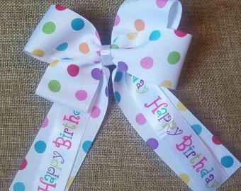 Happy Birthday , Birthday Girl , Colorful Polkadot Handmade Bow