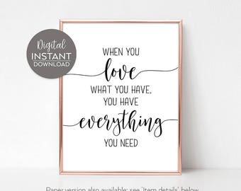 Everything you need art / Be thankful / Everything you need quote / Poster / Decor / DIGITAL FILE DOWNLOAD