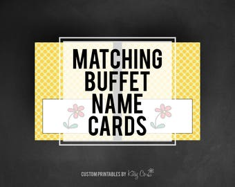 Custom Matching Buffet Name Cards | Printable Digital File