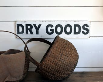 Farmhouse Dry Goods Sign  | Farmhouse Decor | Wood Signs | Dry Goods Sign | Fixer Upper | Primitive Sign | Rustic Sign