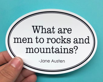 what are men to rocks and mountains vinyl sticker